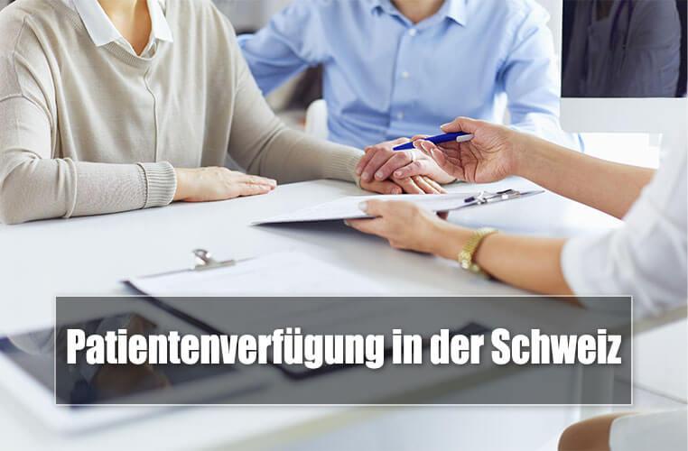 Patientenverfügung in der Schweiz