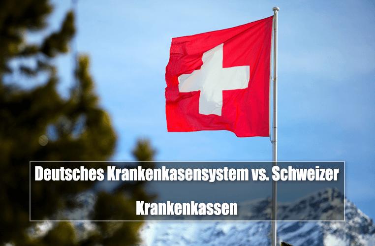 Unterschied deutsches Krankenkassensystem und Schweizer Krankenkassen